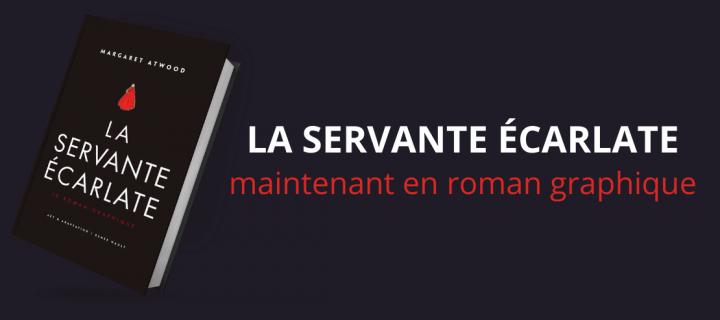 """""""La servante écarlate"""" maintenant en roman graphique, le cadeau de Noël idéal"""