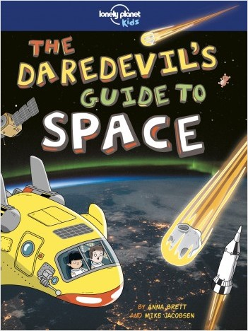 The Daredevil's Guide to Outer Space - 1ed - Anglais