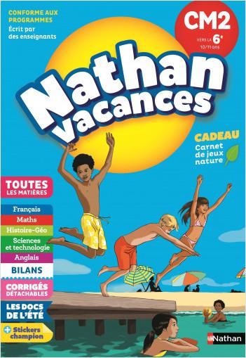 Cahier de Vacances 2021 du CM2 vers la 6ème - Nathan Vacances - 10/11 ANS