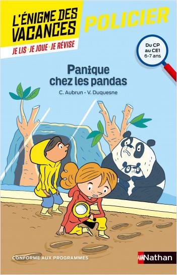 L'énigme des vacances - Panique chez les pandas -  Un roman-jeu pour réviser les principales notions du programme - CP vers CE1 - 6/7 ans