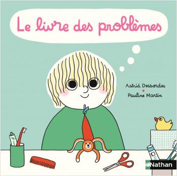 Le livre des problèmes et des solutions - Max et lapin - Album dès 3 ans