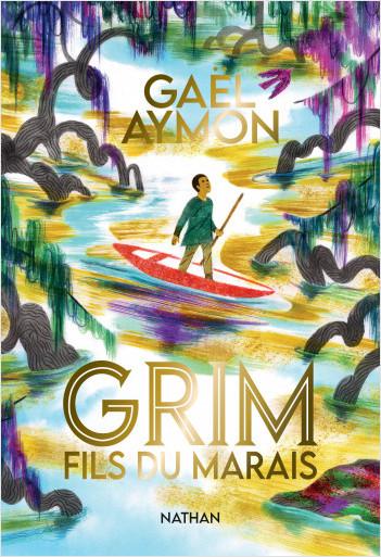 Grim, fils du marais - Roman dès 12 ans