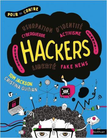 Hackers - Documentaire - dès 10 ans