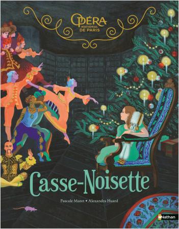 Casse-Noisette - Grand Album - Opéra National de Paris - Dès 5 ans