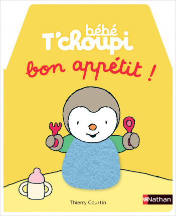 Bébé T'choupi - Bon appétit  - livre coucou/caché -  Dès 6 mois