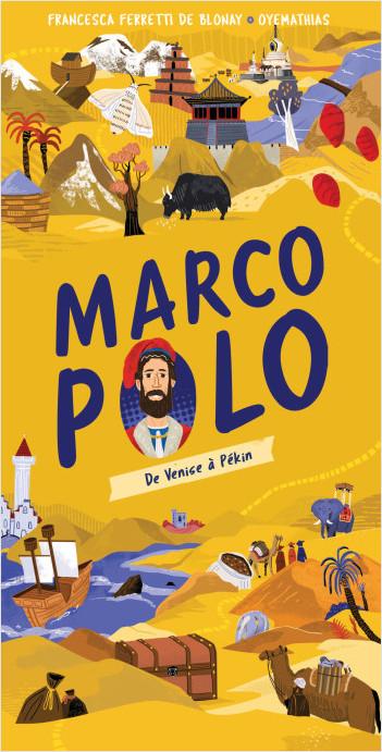 Sur les routes de l'Histoire avec Marco Polo - Livre spectaculaire - Dès 9 ans