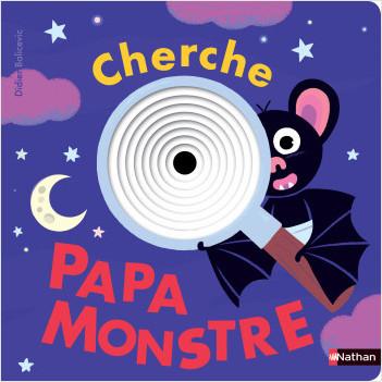 Cherche Papa Monstre - Livre à trous - Dès 2 ans