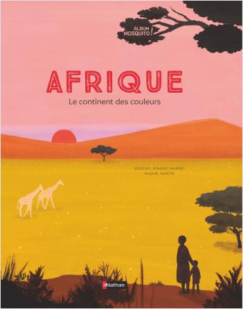 Afrique - Dès 7 ans  - Grand album documentaire