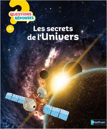 Les secrets de l'Univers - Questions/Réponses - doc dès 7 ans