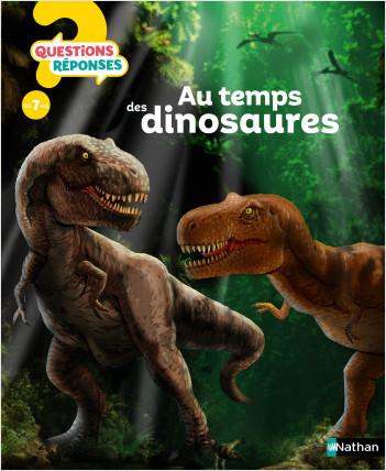 Au temps des dinosaures - Questions/Réponses - doc dès 7 ans