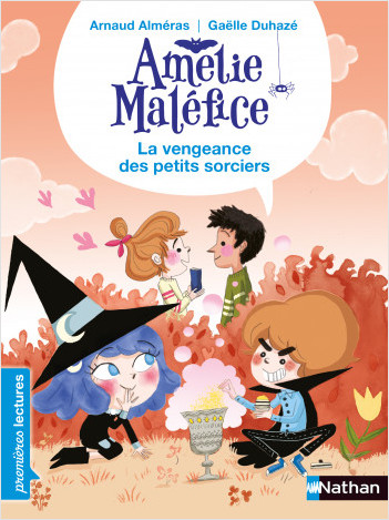 Amélie Maléfice - La vengeance des petits sorciers -  Lecture CP Niveau 3 - Dès 6 ans