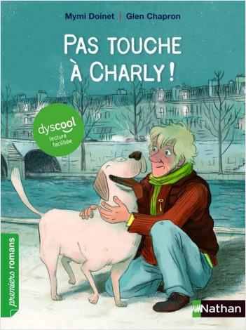 Dyscool - Pas touche à Charly ! - Roman - De 7 à 11 ans