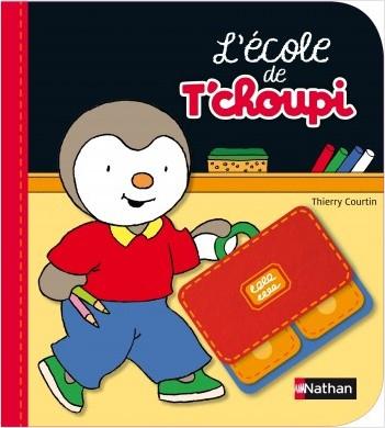 L'école de T'choupi - Dès 2 ans