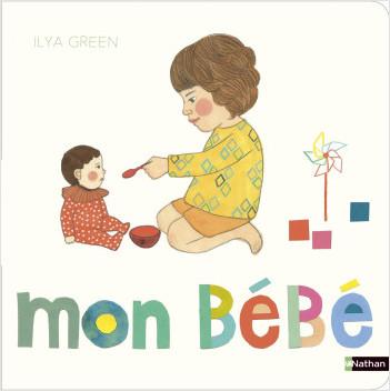 Mon bébé - Album cartonné - livre d'éveil