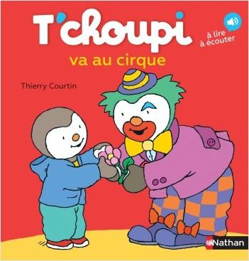 T'choupi va au cirque - Dès 2 ans