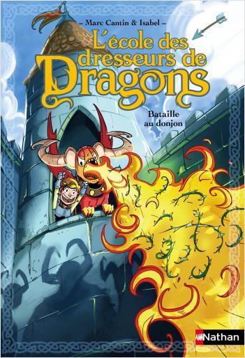 L'école des dresseurs de dragons Bataille au donjon