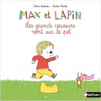 Max et Lapin, les grands coureurs vont sur le pot - Dès 2 ans