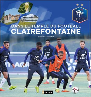Dans le temple du football à Clairefontaine - Fédération Française de Football- Dès 9 ans