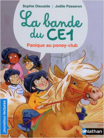 La Bande du CE1, Fred au poney-club - Premières Lectures CP Niveau 3 - Dès 6 ans