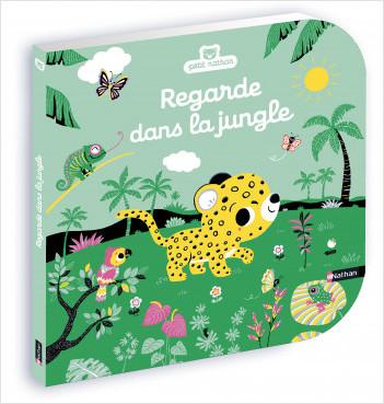 Regarde dans la jungle - Livre à toucher - éveil - Dès 6 mois