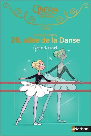 20 allée de la danse - Grand écart - Roman dès 8 ans
