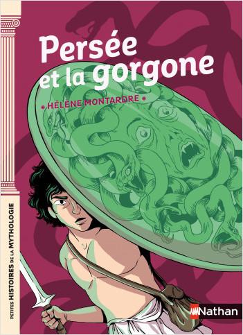 Petites histoires de la Mythologie - Persée et la Gorgone - Dès 9 ans