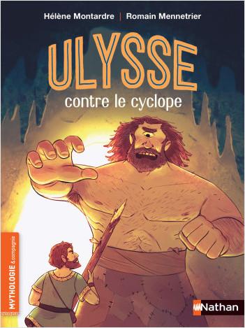 Ulysse contre le cyclope -  Roman mythologie - Dès 7 ans
