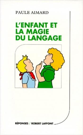 L'enfant et la magie du langage