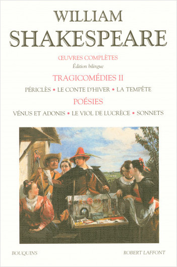 Oeuvres complètes - Tragicomédies - Tome 2 - Édition bilingue francais-anglais