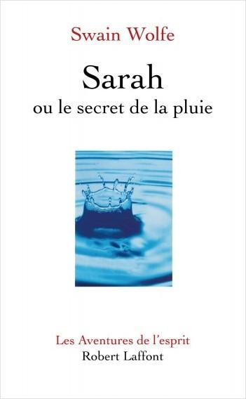 Sarah ou le secret de la pluie