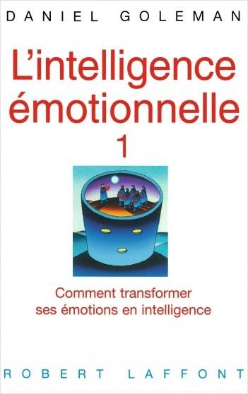 L'Intelligence émotionnelle - Tome 1