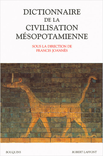 The Dictionary of Mesopotamian Civilisation