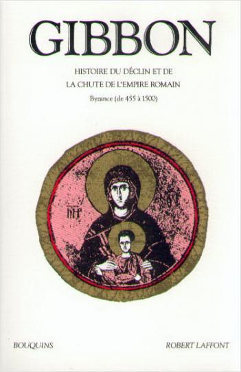 Histoire du déclin et de la chute de l'empire romain - T.2 - NE - Bouquins