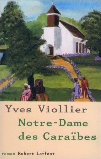 Notre-Dame des Caraïbes - T.3