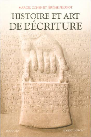 Histoire et art de l'écriture