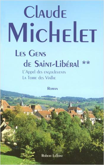 Les Gens de Saint-Libéral - Tome 2