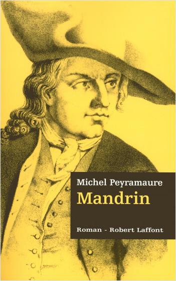 Mandrin - Les trois bandits - Tome 2