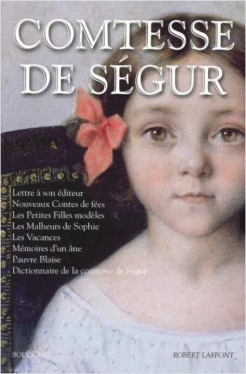 Comtesse de Ségur - Tome 1