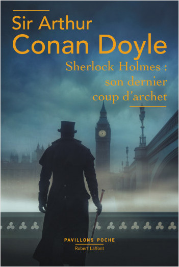 Sherlock Holmes: Son Dernier coup d'archet