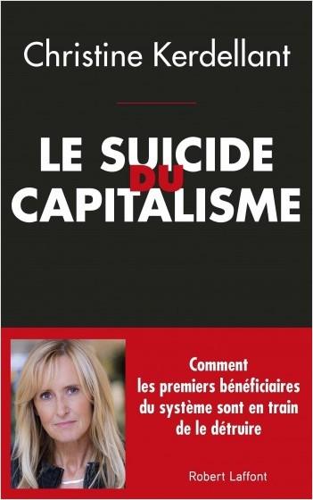 Le Suicide du capitalisme