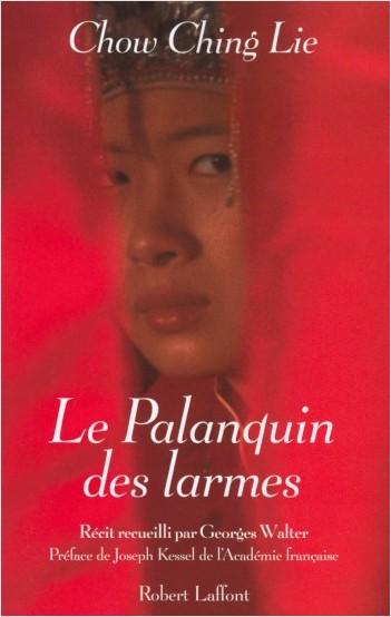 Le Palanquin des larmes