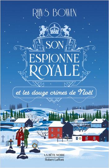 Son Espionne royale et les douze crimes de Noël - Tome 6