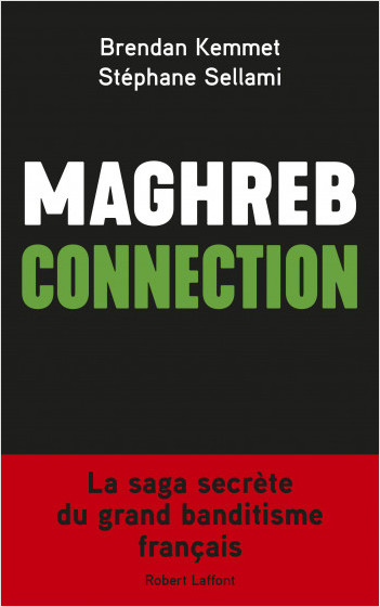 The Maghreb Connection