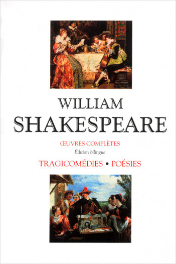 Oeuvres complètes - Tragicomédies - Poésies - Coffret 2 tomes - Édition bilingue francais-anglais