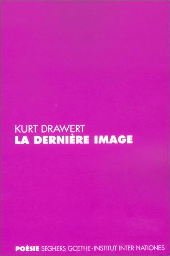 La dernière image - Edition bilingue Allemand/Français