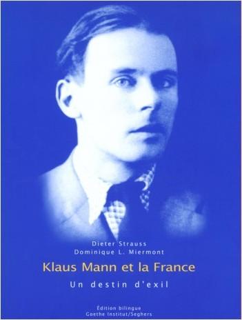 Klaus Mann et la France, un destin d'exil