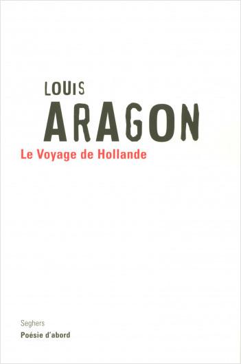 Le voyage de Hollande - NE