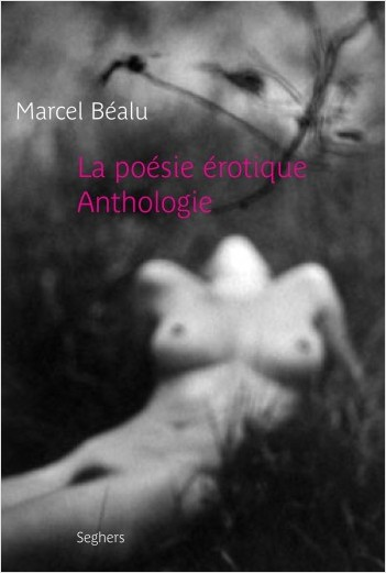 La poésie érotique - NE - Anthologie