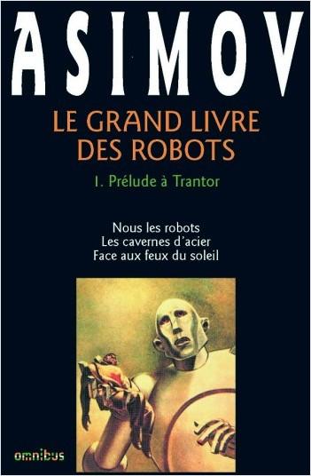 Le grand livre des robots T.1
