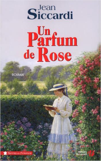 Un Parfum de rose